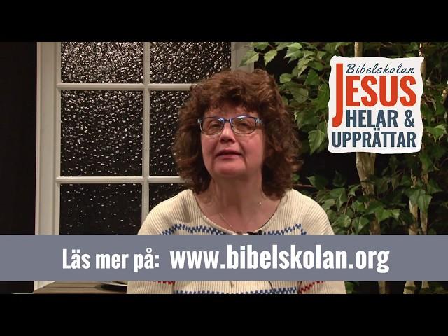 Gun-Britt vittnesbörd från Arkens bibelskola Jesus Helar och Upprättar