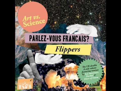 Art vs Science - Parlez-vous Francais (Decibel Remix) [audio only]