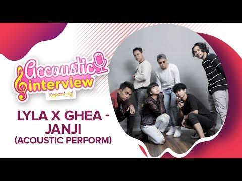 Lyla Feat Ghea: Janji (Acoustic Perform)