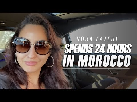 Nora Fatehi Spends 24 Hours in Morocco