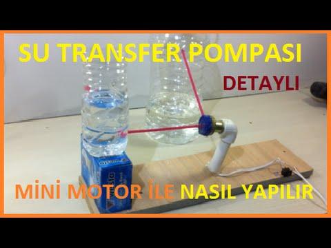 Su Transfer Pompası Mini Motor İle Nasıl Yapılır?