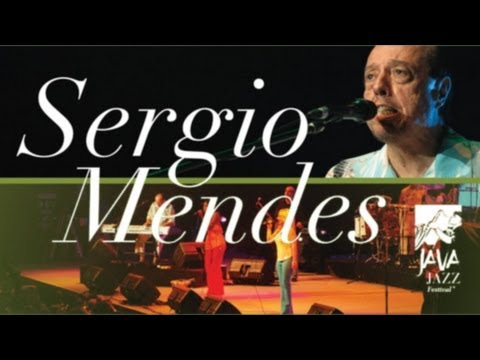 "Sergio Mendes ""The Looks of Love/Fools on the Hill"" Live At Java Jazz Festival 2007"