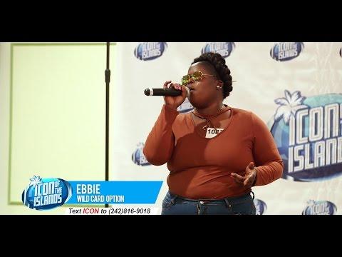 EBBIE SANDS - Wildcard Bahamas Top 25 - Season 2 Icon of the Islands TV Show