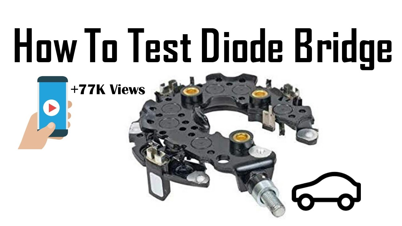 how to check alternator diode bridge working perfectly or