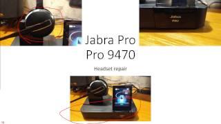 Jabra Pro 9470 headset repair, battery replacement