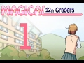 watch he video of Magical 12th graders Chapter 1 part 1(TEST)