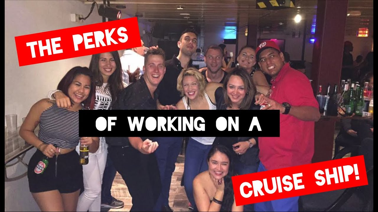 Perks Of Working On A Cruise Ship YouTube - What is it like working on a cruise ship