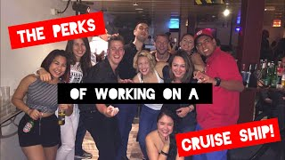 Perks of working on a cruise ship!
