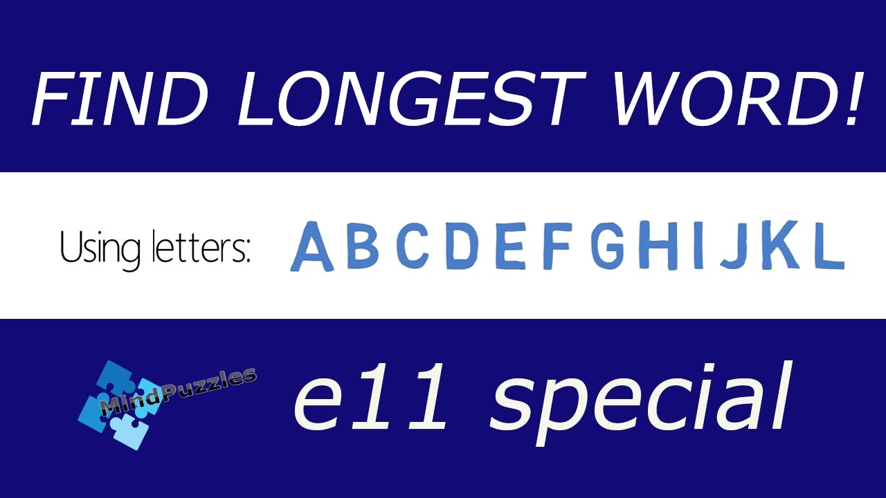 Find THE LONGEST WORD e11! Scrabble Mind Puzzles WITH ANSWERS