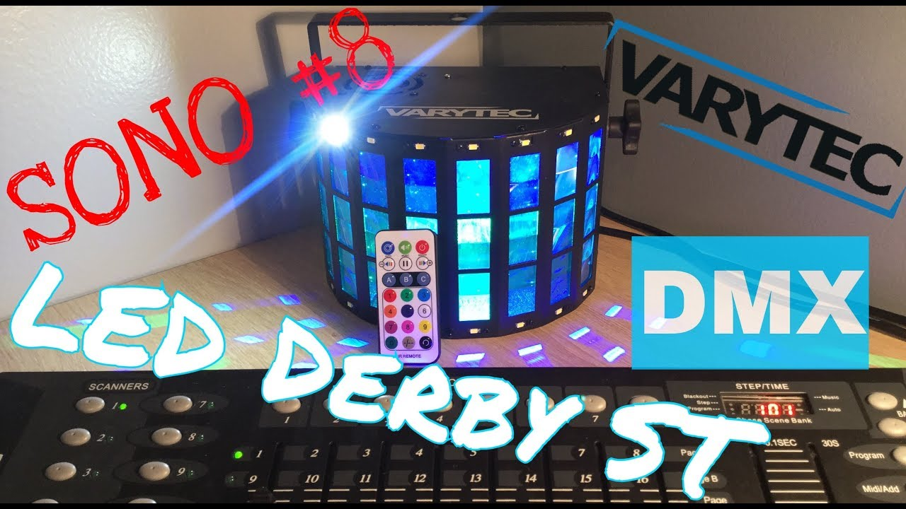 Sono 8 Programmation Du Varytec Led Derby St En Dmx