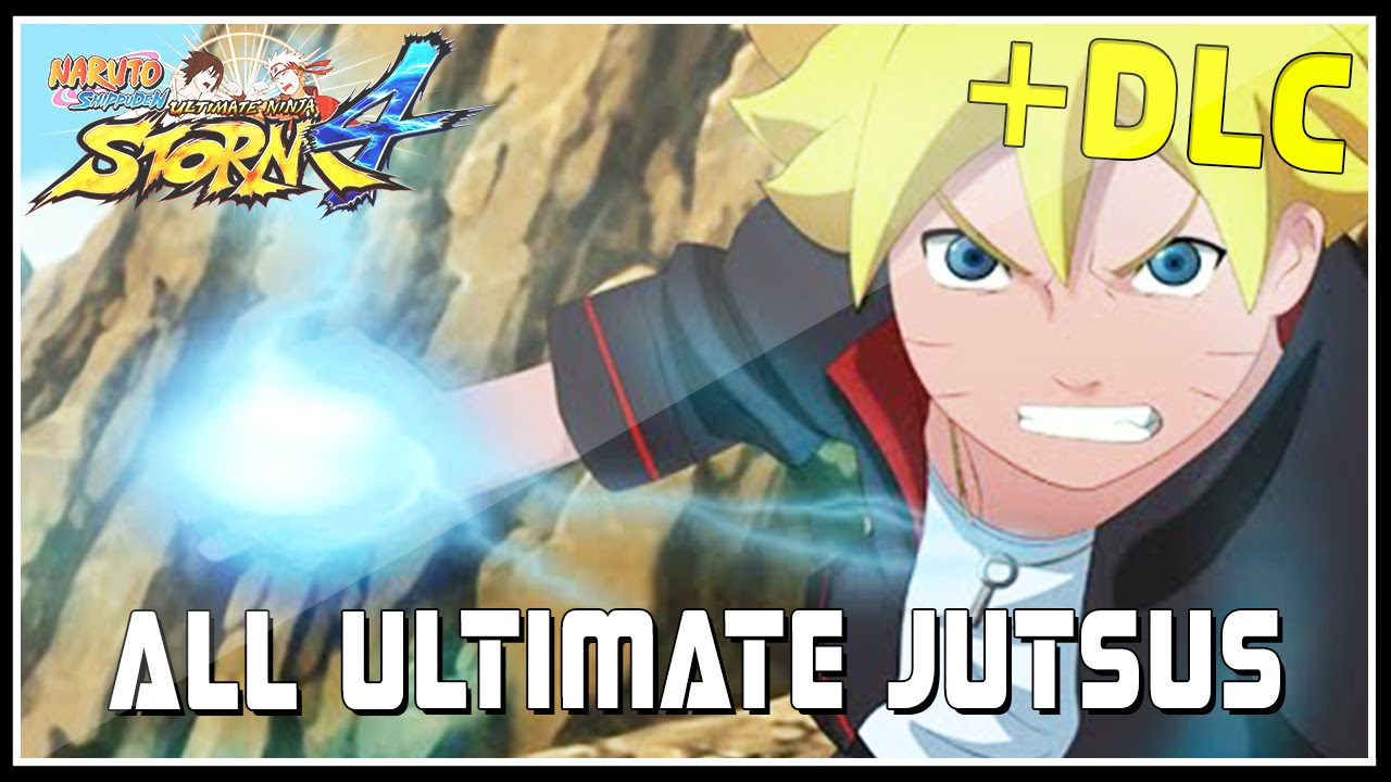 foto de Naruto Ultimate Ninja Storm 4 - All Ultimate Jutsus + All DLC ...