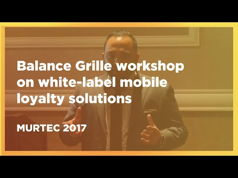 MURTEC 2017 Balance Grille workshop on white-label mobile loyalty solutions