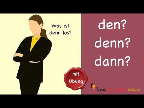 Learn German | Common Mistakes In German | Den, Denn Oder Dann | A1 | A2