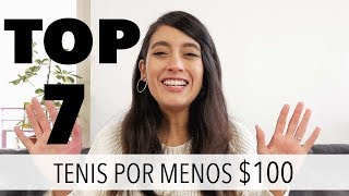 TOP 7 - TENIS POR MENOS DE $100