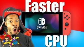 New Nintendo Switch Faster CPU