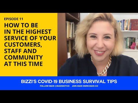 EP 11 - HOW TO BE IN THE HIGHEST SERVICE OF YOUR CUSTOMERS, STAFF AND COMMUNITY AT THIS TIME