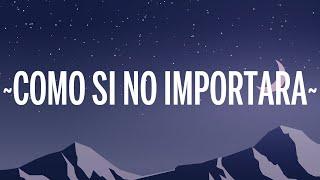Emilia & Duki - Como Si No Importara (Letra/Lyrics)