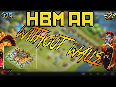 Castle Clash HBM AA WITHOUT ANY WALLS F2P!!!
