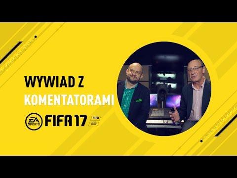 FIFA 17 - nowy polski komentarz - wywiady z komentatorami