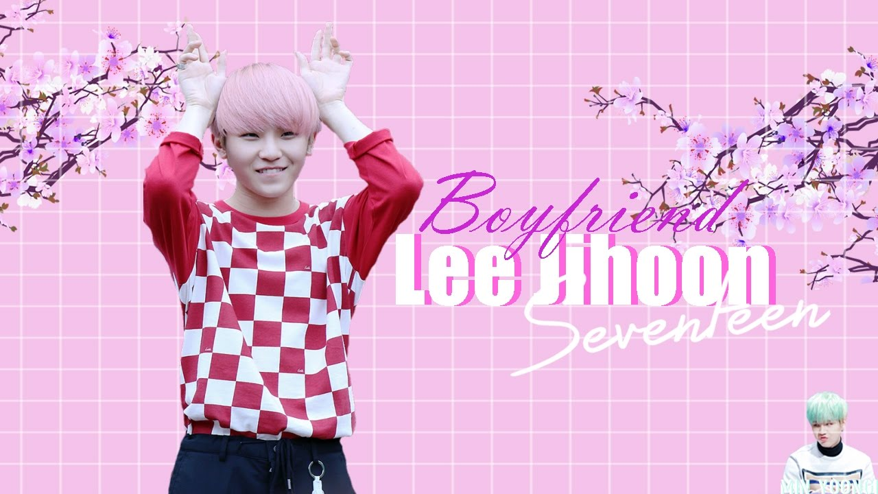 Seventeen Imagines || Lee Jihoon [Woozi] as your Boyfriend