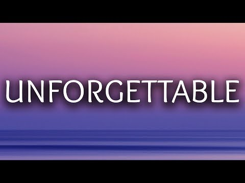 French Montana ‒ Unforgettable (Lyrics)...