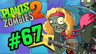 ✔️ĐÁNH BẠI BOSS NHẠC ROCK! - Plants Vs Zombies 2 Tập 67 - Hoa Quả Nổi Giận 2 Android, Ios