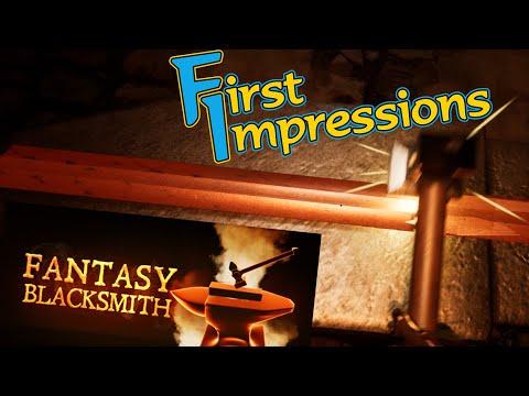 Fantasy Blacksmith (First Impressions)  