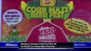 Corn Maze Beer Festival Requires Months Of Preperation