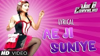 Ae ji Suniye Lyric Video | Mr. Joe B. Carvalho | Arshad Warsi, Soha Ali Khan