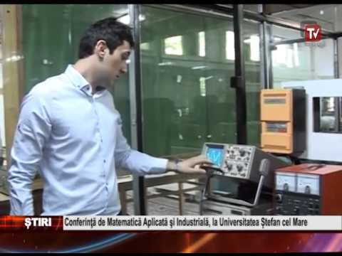 Conferinta de Matematica Aplicata si Industriala, la Universitatea Stefan cel Mare