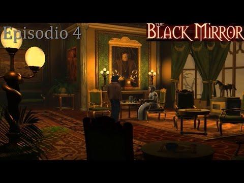 The Black Mirror - Episodio 4: Unas palabras de doña Victoria Gordon