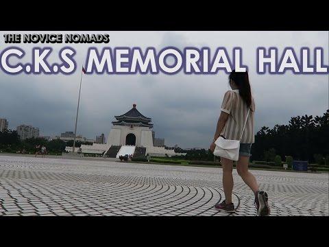 C.K.S. Memorial Hall (Chiang Kai-Shek Memorial Hall)   TAIWAN VLOG