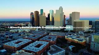 Intro - A MBGPN Documentary Series: Evergreen Negro Cemetery (Houston, TX)