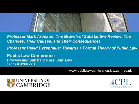 Aronson: 'The Growth of Substantive Review' / Dyzenhaus: 'Towards a Formal Theory of Public Law'