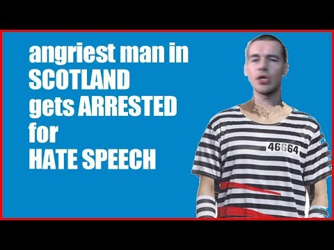 ANGRIEST man in Scotland arrested for