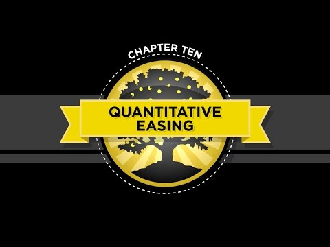 The Crash Course - Chapter 10 - Quantitative Easing
