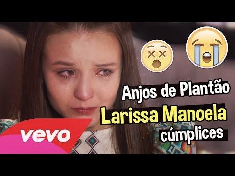 Anjos de Plantão - Larissa Manoela Clipe Musical