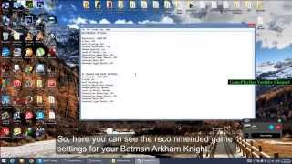 How to Make Batman: Arkham Knight Run Faster [Low Performance Fix] Part 2 [Windows Vista/7/8/8.1/10]
