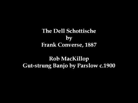 The Dell Schottische by Frank Converse, 1887 - Gut-Strung Banjo