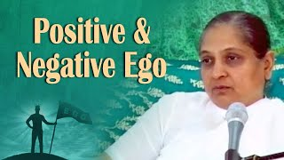 Positive and Negative Ego
