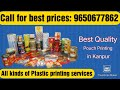 Plastic Pouch Printing   Electronic Cylinder making   Free Brand Designing   Call: 6392346023
