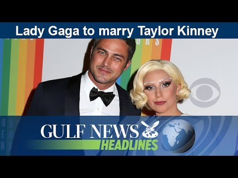 Lady Gaga to marry Taylor Kinney - GN Headlines