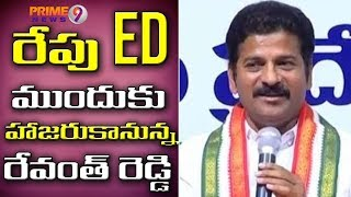 Revanth Reddy to attend before ED for Investigation of Cash-for-Vote Case | Prime9 News