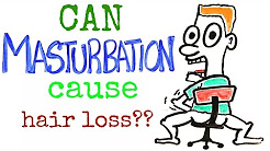 Can Masturbation Cause Hair Loss? FIND OUT! Hair Loss Prevention