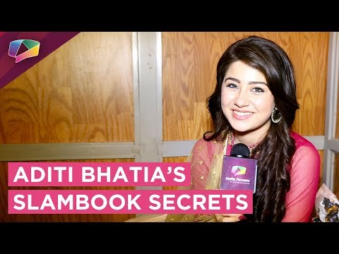 Aditi Bhatia Shares Her Slambook Secrets With India Forums | Exclusive
