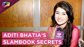 Aditi Bhatia Shares Her Slambook Secrets With India Forums | Exclusive thumbnail