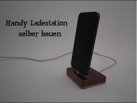 Handy Ladestation selber bauen