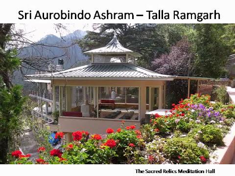 Madhuban - Sri Aurobindo Ashram at Talla Ramgarh