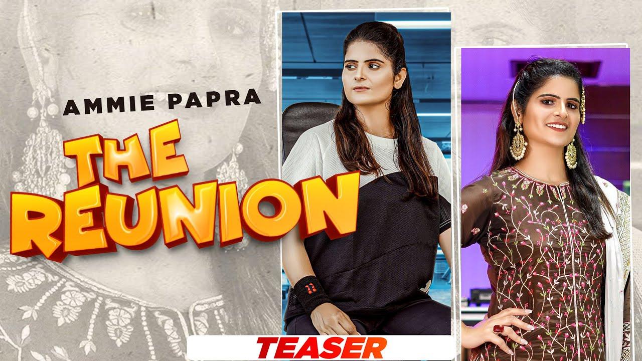 The Reunion (Teaser) | Ammie Papra | Sachin Ahuja | Latest Punjabi Songs 2021 | Speed Records