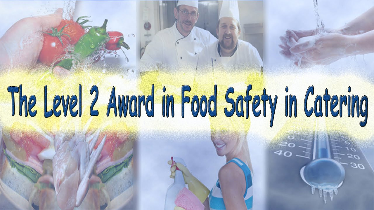 the level 2 award in food safety in catering the level 2 award in food safety in catering